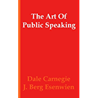 The Art of Public Speaking (Annotated)