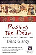 Pushing the Bear: Novel of the Trail of Tears