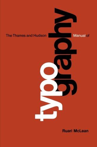 Hudson Manual (Thames & Hudson Manual of Typography (The Thames & Hudson Manuals))