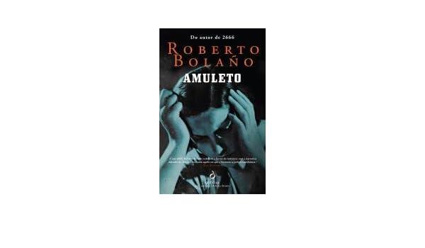 Amuleto (Portuguese Edition): Roberto Bolaño: 9789897220883: Amazon.com: Books