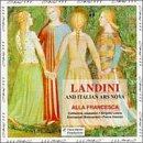 Francesco Landini & Italian Ars Nova (14th Century) - Alla Francesca by Opus 111 (Fra)