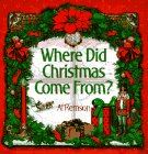 Where Did Christmas Come From?, Al Remson, 0399522476