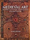 Painting Sculpture Art (Medieval Art: Painting, Sculpture, Architecture 4th-14th Century)