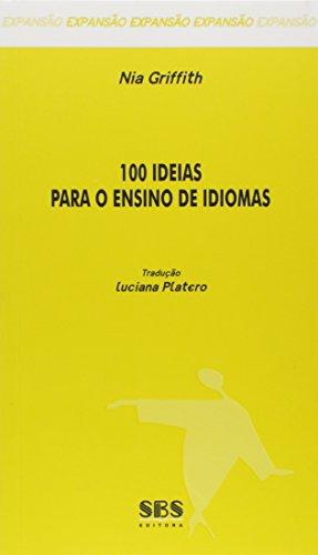 100 Ideias Para o Ensino de Idiomas - Série Expansão