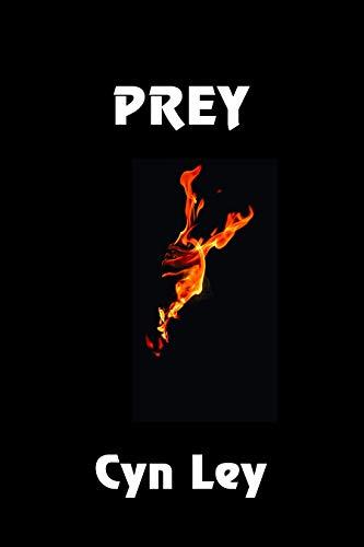 Prey by [Ley, Cyn]