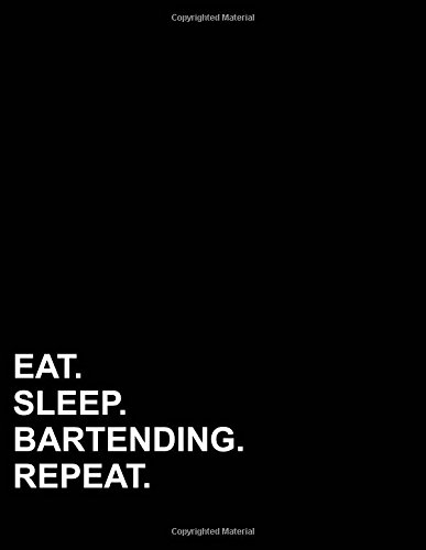 """Read Online Eat Sleep Bartending Repeat: Four Column Ledger Accounting Pad, Accounting Journal Paper, Bookkeeping Ledger Paper, 8.5"""" x 11"""", 100 pages (Volume 23) pdf"""