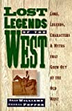 Lost Legends of the West, Bard Williams, 0883940930
