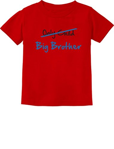TeeStars - Only Child to Big Brother Best Gift Idea Toddler/Infant Kids T-Shirt 24M Red