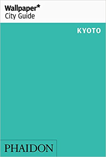 Book Wallpaper* City Guide Kyoto 2016