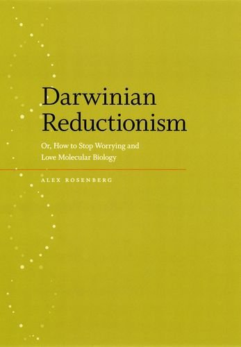 Darwinian Reductionism: Or, How to Stop Worrying and Love Molecular Biology Pdf