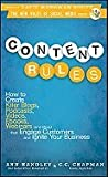 img - for Content Rules: How to Create Killer Blogs, Podcasts, Videos, eBooks, Webinars (and More) That Engage Customers and Ignite Your Busine book / textbook / text book