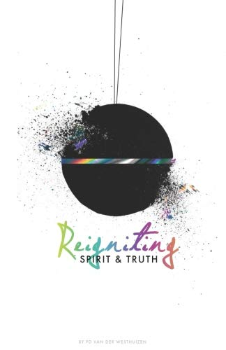 Best! Reigniting Spirit & Truth: The Call of the Bridegroom<br />K.I.N.D.L.E