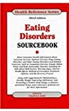 Eating Disorders Sourcebook, , 0780811437