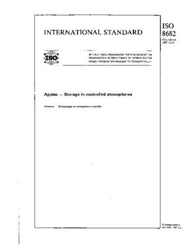 ISO 8682:1987, Apples -- Storage in controlled atmospheres ebook