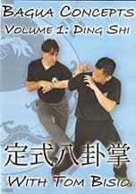 Bagua Concepts Volume 1: Ding Shi