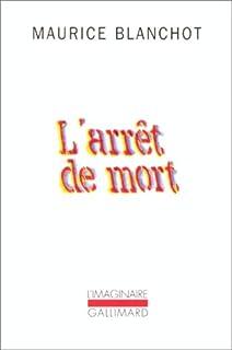 L'arrêt de mort, Blanchot, Maurice (1907-2003)