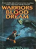Warriors of Blood and Dream