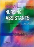 Mosbys Workbook for Nursing Assistants (6th, 04) by PhD, Sheila A Sorrentino RN MSN - MS, Leighann Remmert BSN [Paperback (2003)]