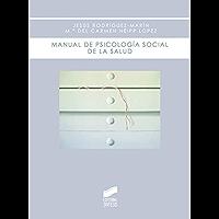 Manual de psicología social de la salud (Biblioteca de psicología nº 5)