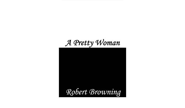 Amazon a pretty woman ebook robert browning kindle store fandeluxe Ebook collections