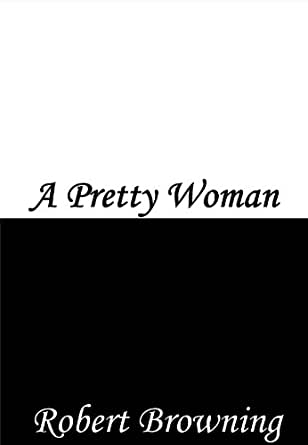Amazon a pretty woman ebook robert browning kindle store kindle price fandeluxe Ebook collections