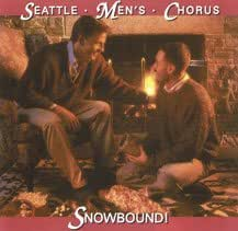 Seattle Men's Chorus - Snowbound! Seattle Men's Chorus CD ...