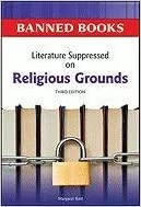 Literature Suppressed on Religious Grounds (Banned Books)