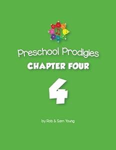 Preschool Prodigies Chapter Four (Preschool Prodigies Workbooks) (Volume 4)