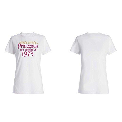 Princesas son nacidas en 1973 camiseta de las mujeres qq23f