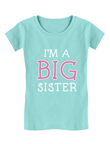 Elder Sibling Gift Idea - Im A Big Sister - Cute Girls Fitted Kids T-Shirt M (7-8) Chill Blue