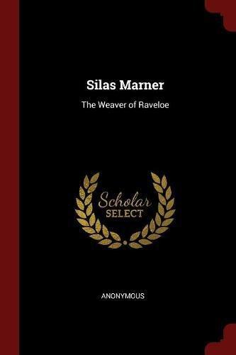 Silas Marner: The Weaver of Raveloe pdf epub