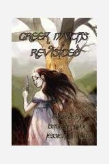 Greek Myths Revisited Paperback