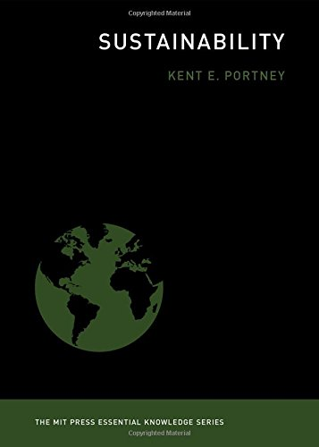 Sustainability (The MIT Press Essential Knowledge series) [Kent E. Portney] (Tapa Blanda)