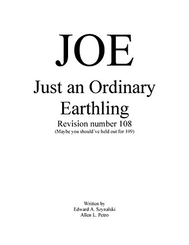 J.O.E.: Just an Ordinary Earthling by [Szynalski, Edward, Petro, Allen]