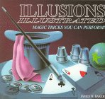 Illusions Illustrated, James W. Baker, 0822595125