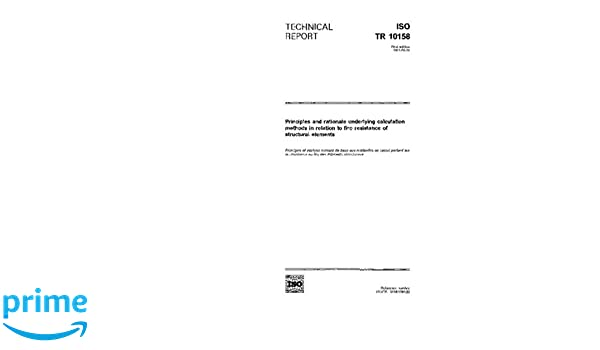 ISO/TR 10158:1991, Principles and rationale underlying