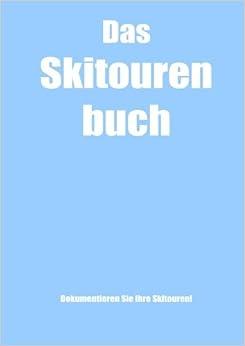 Como Descargar Libros En Das Skitourenbuch PDF Español