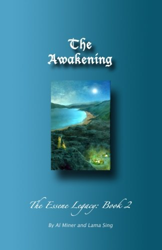 The Awakening: The Essene Legacy: Book 2