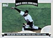 - 2004 Topps World Series Highlights Baseball Card #DL Don Larsen