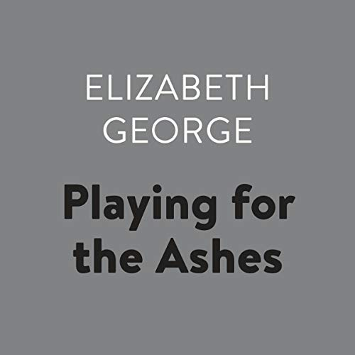Pdf Thriller Playing for the Ashes: Inspector Lynley, Book 7