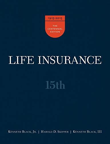 Life Insurance, 15th Ed.
