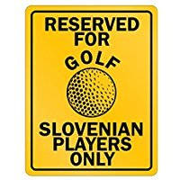Reserved for golf Slovenia Only - Countries - Parking Sign [ Decorative Novelty Sign Wall Plaque ] ()