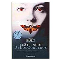 El silencio de los corderos/ The Silence of the Lambs: Amazon.es: Harris, Thomas: Libros