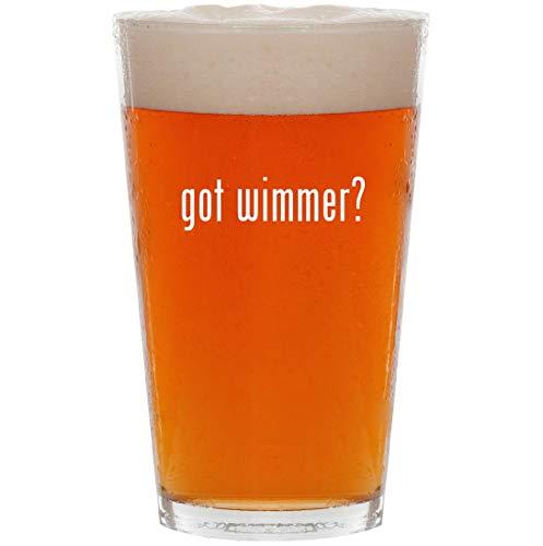 got wimmer? - 16oz Pint Beer Glass