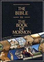 The Bible vs. The Book of Mormon: Special Edition (Special Interest DVDs & Videos)