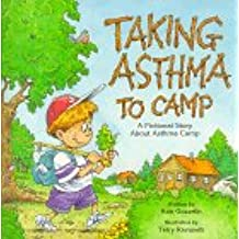 Taking Asthma to Camp: A Fictional Story About Asthma Camp