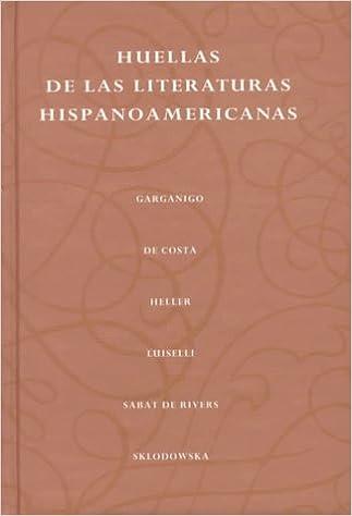 Descarga gratuita de libros electrónicos de torrent Huellas De La Literatura Hispanoamericana en español PDF iBook PDB 0138251002