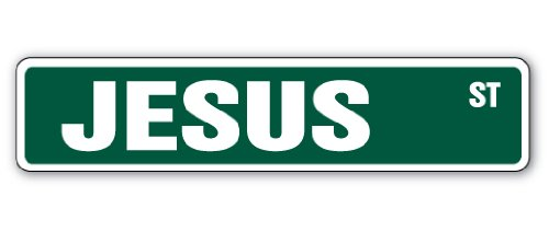 Jesus Street Sign Childrens Name Room Sign | Indoor/Outdoor |  18