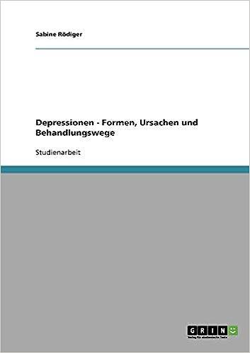 Depressionen Formen Ursachen Und Behandlungswege German Edition