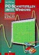 PC-Schnittstellen unter Windows: Messen, Steuern und Regeln über die Standard-Ports
